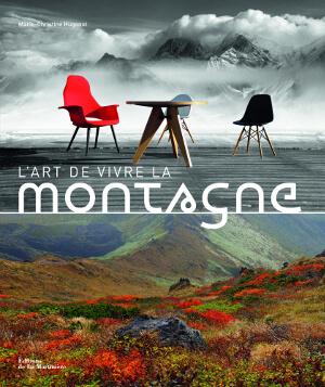 L'art de vivre à la montagne : Marie-Christine Hugonot