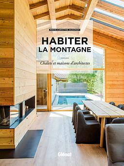 Habiter la montagne : Marie Christine Hugonot